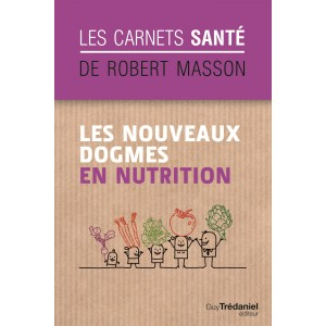 les-nouveaux-dogmes-de-la-nutrition