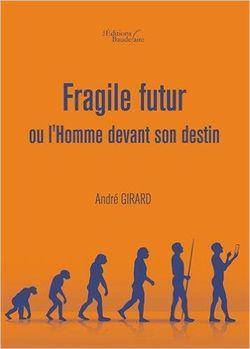 Fragile futur
