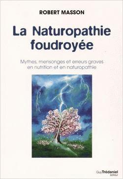 La Naturopathie foudroyée