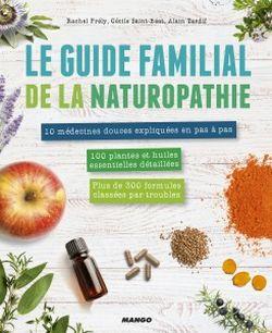 Le guide familial de la Naturopathie